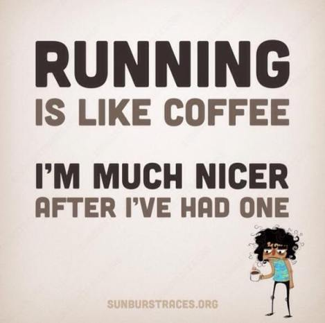 Running makes me a better person, wife, and mommy!